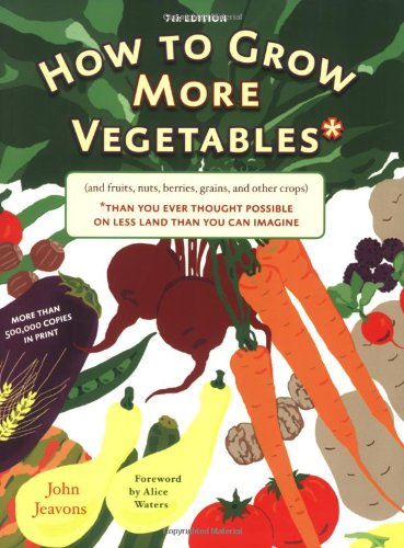 john jeavons how to grow more vegetables pdf